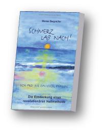 Buch: Schmerz lass nach - von Werner Bergmüller